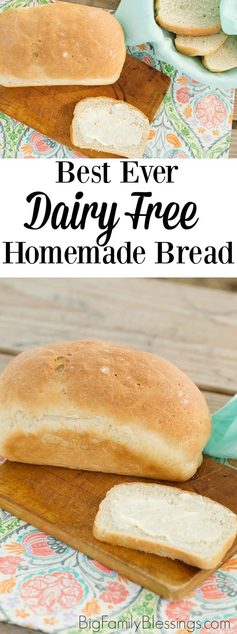 Best Ever Dairy Free Homemade Bread