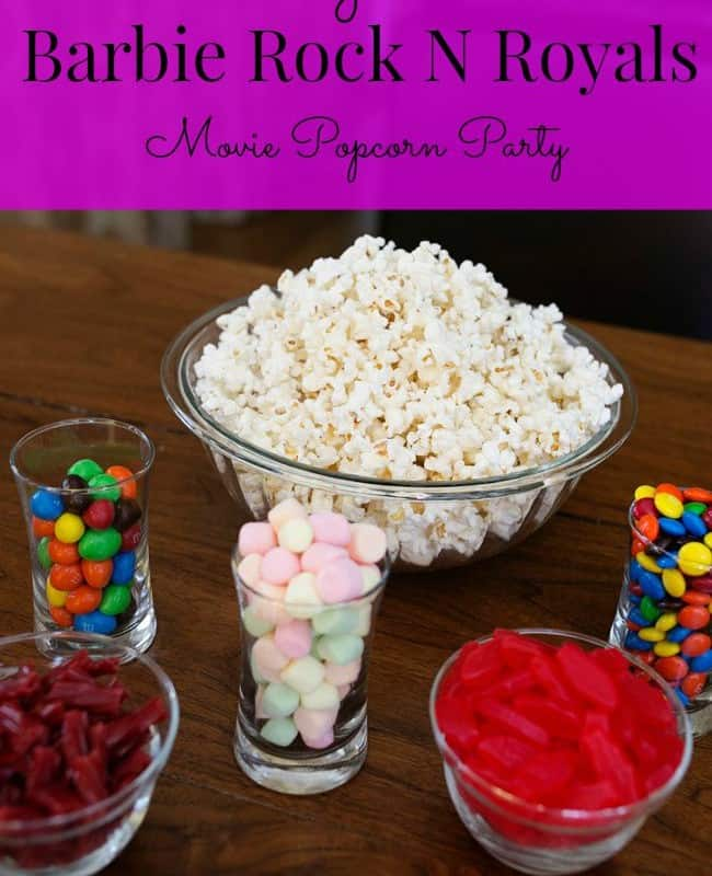 Raise Your Voice with a Barbie Rock N Royals Movie Popcorn Party