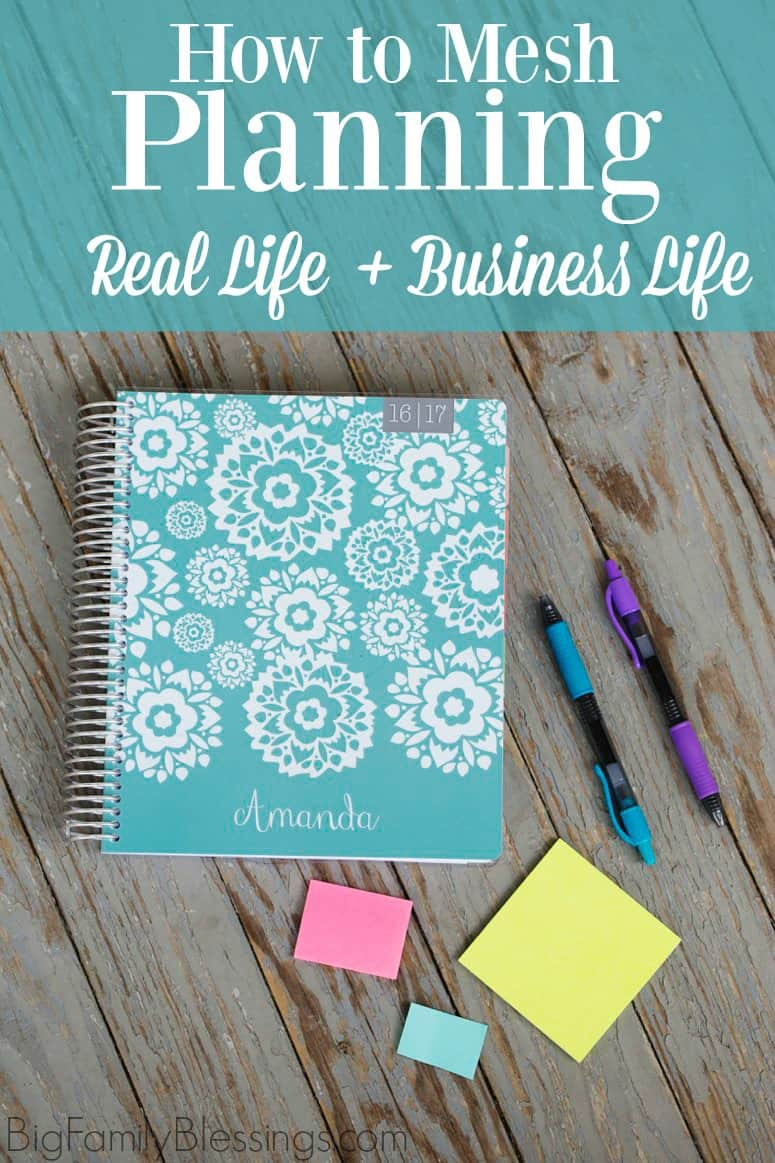 How to Mesh Planning Your Real Life and Your Business Life in one great planner