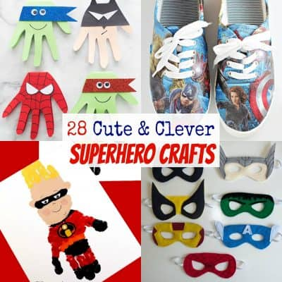 35 Cute & Clever Superhero Crafts