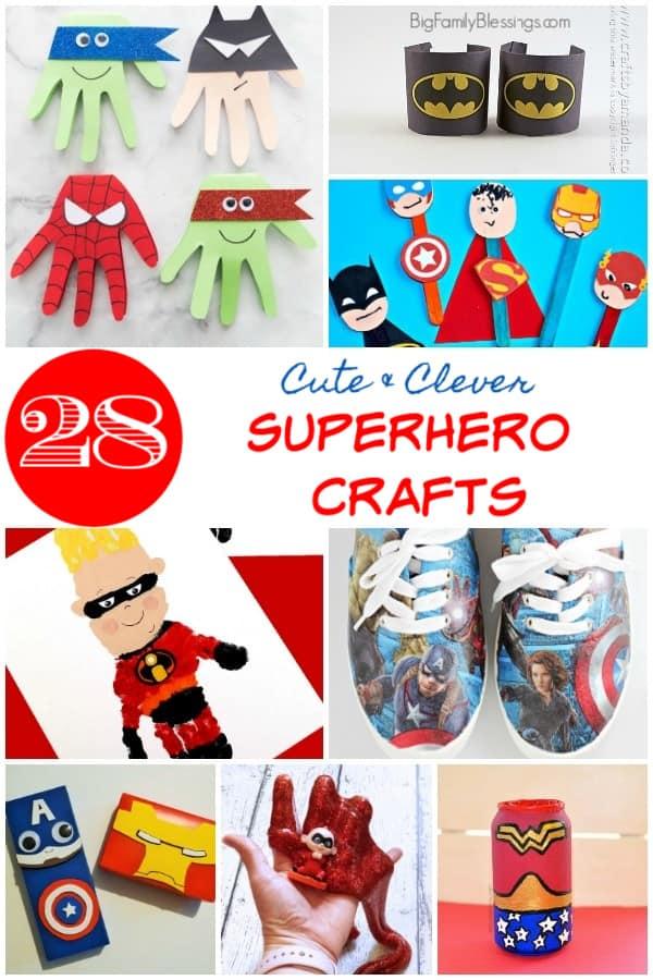 28 Cute Clever Superhero Crafts