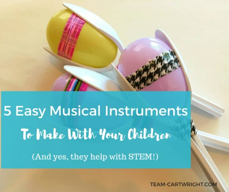 5 Easy Musical Instruments to Make with Your Children