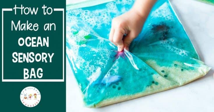 How to Make a Simple Ocean Sensory Bag for Kids